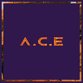 Callin' by A.C.E