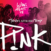 What About Us (Tiësto's AFTR:HRS Remix) van Pink
