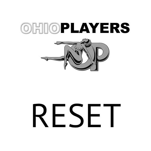 Reset by Ohio Players