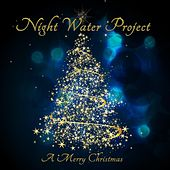 A Merry Christmas by Night Water Project