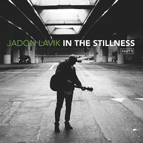 In the Stillness, Pt. 1 by Jadon Lavik
