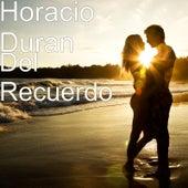 Del Recuerdo by Horacio Duran