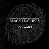 Holy Water - EP by The Black Feathers