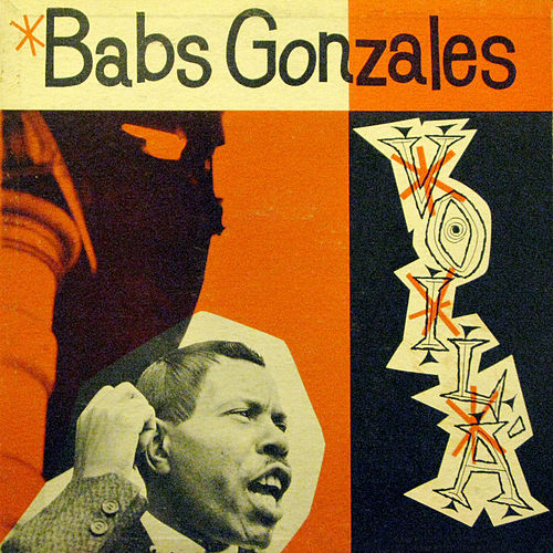 Voilà (Bonus Track Version) by Babs Gonzales