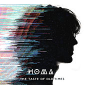 The Taste of Old Times de Homa