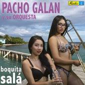 Boquita Salá by Pacho Galán y Su Orquesta