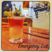 It's a Classic! by The Emergency Exit
