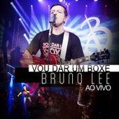 Vou Dar um Boxe (Ao Vivo) de Bruno Lee