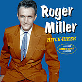 Hitch-Hiker: 1957-1962 Honky-Tonk Recordings de Roger Miller