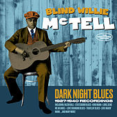 Dark Night Blues: 1927-1940 Recordings by Blind Willie McTell