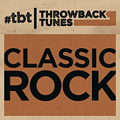 Throwback Tunes: Classic Rock de Various Artists