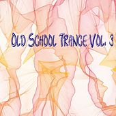 Old School Trance, Vol. 3 - EP by Various Artists