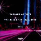 The Best Of 3Bridge: 2016 - EP von Various Artists