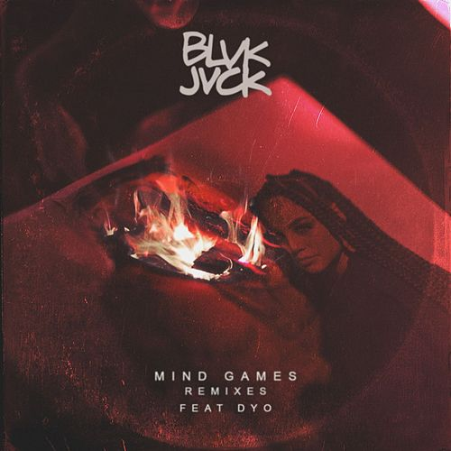 Mind Games (feat. Dyo) (Remixes) by BLVK JVCK