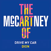 Drive My Car by Dion