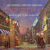 Christmas Around the World by Burning River Brass