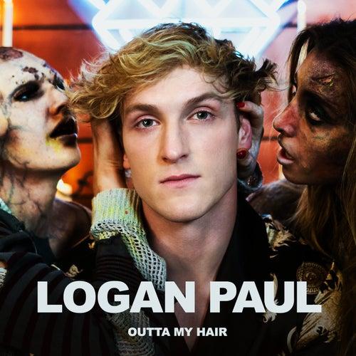 Outta My Hair von Logan Paul