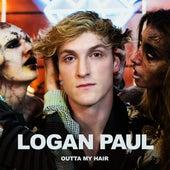 Outta My Hair by Logan Paul