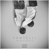Fr4telli by ToBe and Tinez