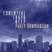 Essential Tokyo Deep Party Compilation by Various Artists