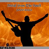 Metal from the Vault: 2000-2010 by Various Artists