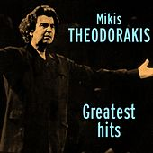 Mikis Theodorakis Greatest Hits by Various Artists
