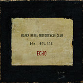 Echo von Black Rebel Motorcycle Club