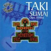 Ojos Azules de Taki Sumaj
