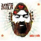 Santo y Seña by Juanito Ayala