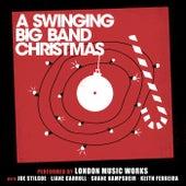 A Swinging Big Band Christmas von London Music Works