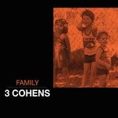 Family de 3 Cohens