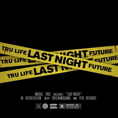 Last Night by Tru-Life