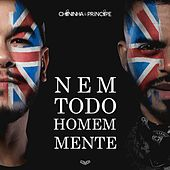 Nem Todo Homem Mente (Ao Vivo) de Chininha & Príncipe