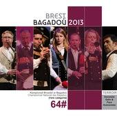 Championnat national des bagadoù de 1ère catégorie - Brest 2013 de Various Artists