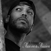 Man on a Mission by B. Johnson