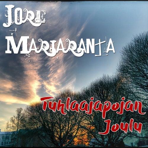 Tuhlaajapojan Joulu by Jore Marjaranta