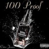 100 Proof by Criss Jrumz