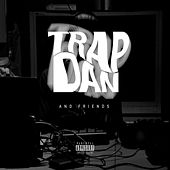 TrapDan and Friends by Various Artists