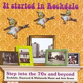 It Started in Rochdale: Step Into the 70s and Beyond de Various Artists