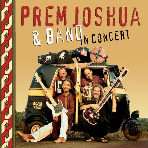 Prem Joshua & Band in Concert by Prem Joshua