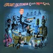 Cool Man Cool by Grant Geissman