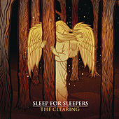 The Clearing by Sleep For Sleepers