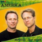 Struttin' Our Stuff by America