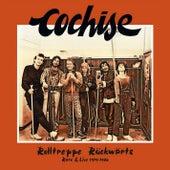Rolltreppe Rückwärts (Rare & Live 1979-1986) by Cochise