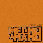 Hecho a Mano 2010 von Hecho a Mano