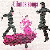 Gitanos Songs by Fuego de Rumba