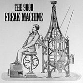 Freak Machine de The 9000