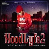 Hoodlyfe 2 by Hootie HooD
