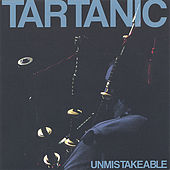 Unmistakeable by Tartanic