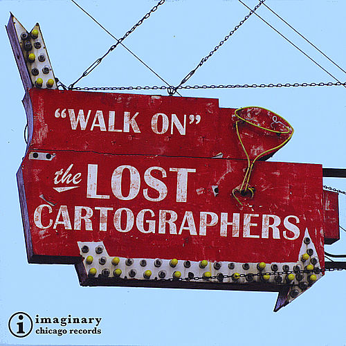 Walk On by The Lost Cartographers